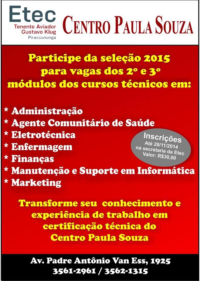 Vagas 2015 - Cursos Técnicos 2º e 3º módulos - Etec Pirassununga